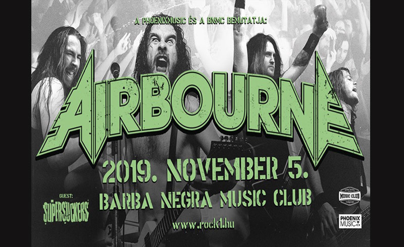 Airbourne, Supersuckers koncertek – 2019. NOVEMBER 05. Barba Negra Music Club