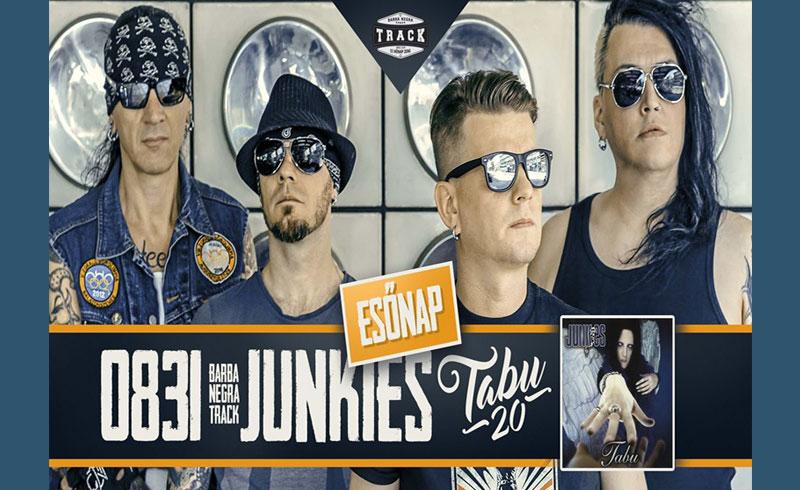 Junkies Tabu 20 esőnap koncert – 2019. AUGUSZTUS 31. Barba Negra Track