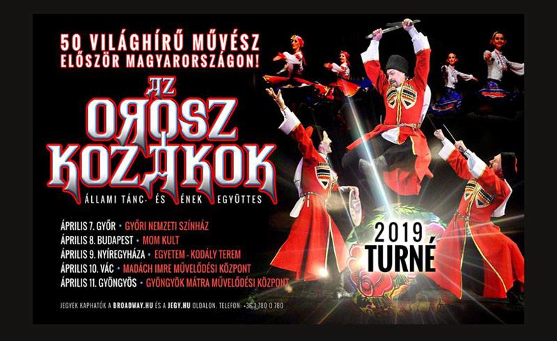 Az Orosz Kozákok – Állami Tánc-és Énekegyüttes – 2019. ÁPRILIS 8. – MOM Kulturális Központ – LEZAJLOTT