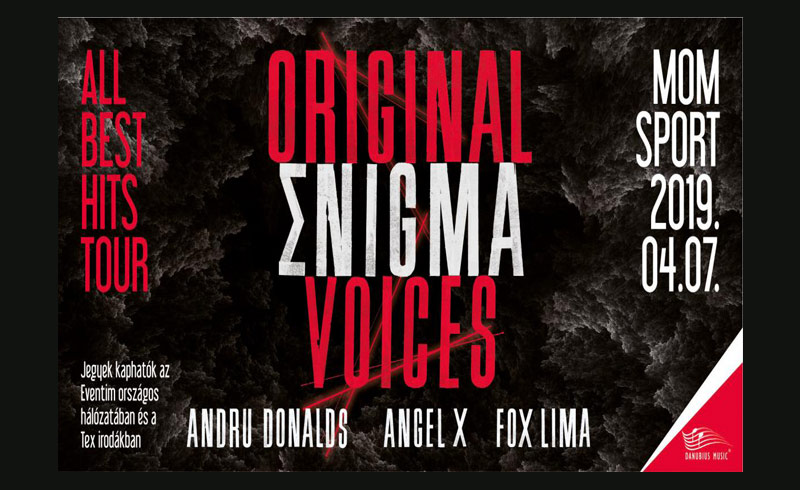 Original Enigma Voices koncert – 2019. ÁPRILIS 7. 19:30 – MoM Sport – LEZAJLOTT