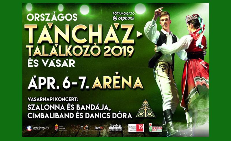 XXXVIII. Országos Táncháztalálkozó 2019 és Vásár – 2019. ÁPRILIS 7. – Papp László Budapest Sportaréna – LEZAJLOTT