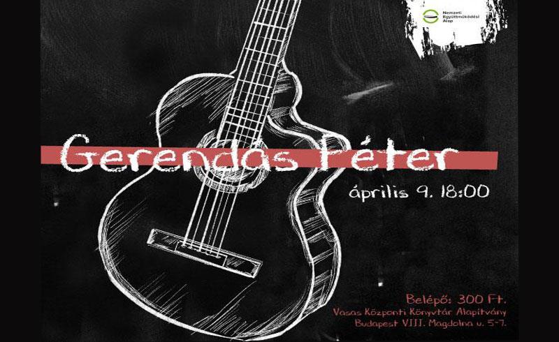Költészet napja Gerendás Péter zenéjével – 2019. ÁPRILIS 9. 18:00 – Budapest Vasas Központi Könyvtár – LEZAJLOTT