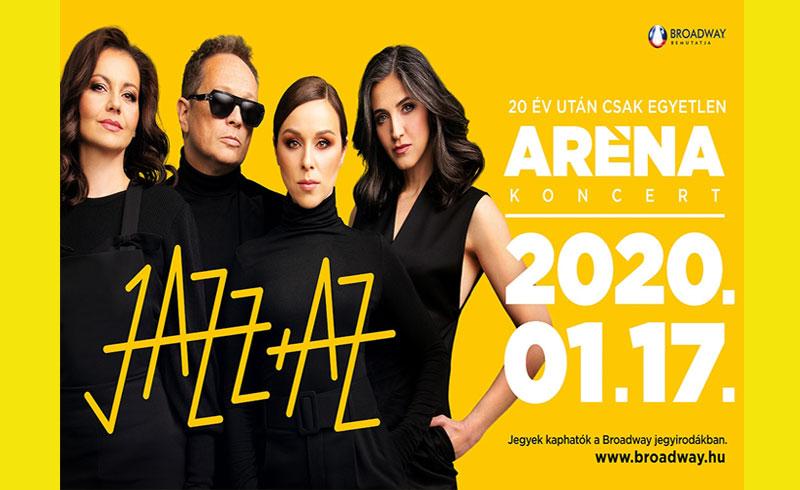 20 év után az Arénában a JAZZ+AZ! – 2020. JANUÁR 17. 20.00 – Papp László Budapest Sportaréna