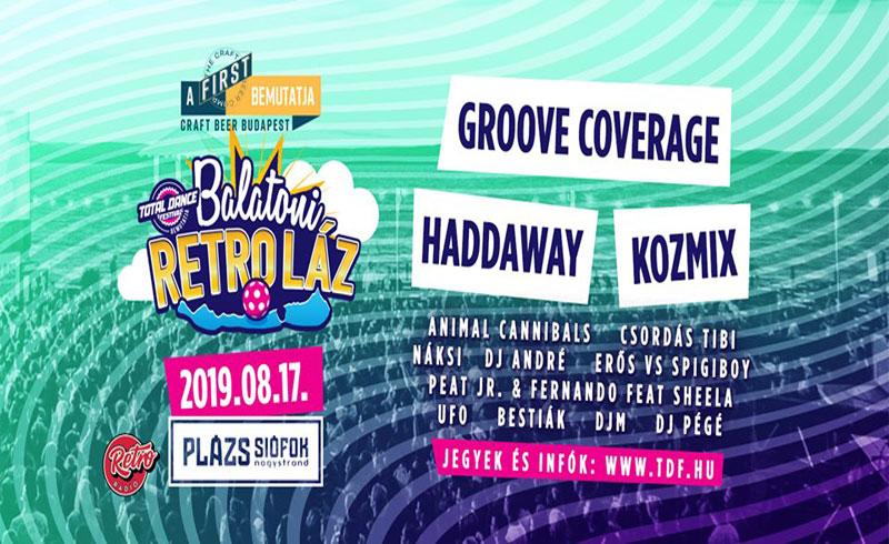 Balatoni Retro Láz – 2019. AUGUSZTUS 17. 18:00–3:00 – Plázs Siófok