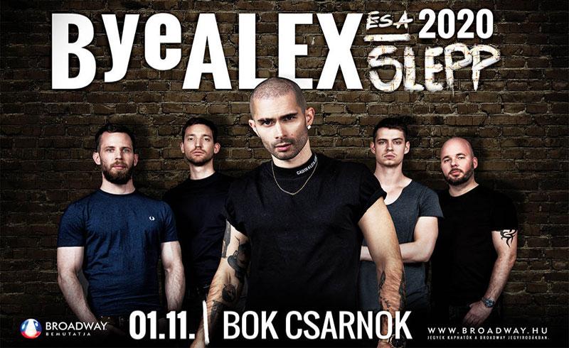 ByeAlex és a Slepp koncert – 2020. JANUÁR 11. 20.00 BOK Csarnok