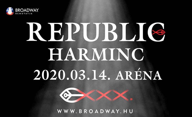 REPUBLIC 30 Jubileumi koncert 2020. MÁRCIUS 14. 20.00 –  Papp László Budapest Sportaréna