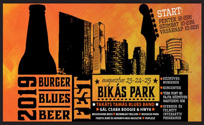 Burger – Blues – BeerFest – 2019. AUGUSZTUS 23-25. Bikás park – INGYENES!