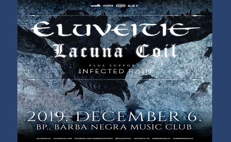 Eluveitie, Lacuna Coil, Infected Rain koncertek – 2019. DECEMBER 06. Barba Negra Music Club