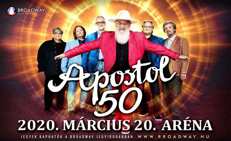 Apostol 50 – Jubileumi Koncert 2020. AUGUSZTUS 28. Papp László Budapest Sportaréna