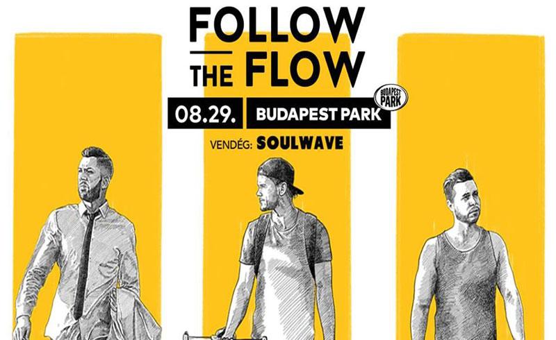 Follow The Flow koncert vendég: Soulwave – 2019. AUGUSZTUS 29. Budapest Park
