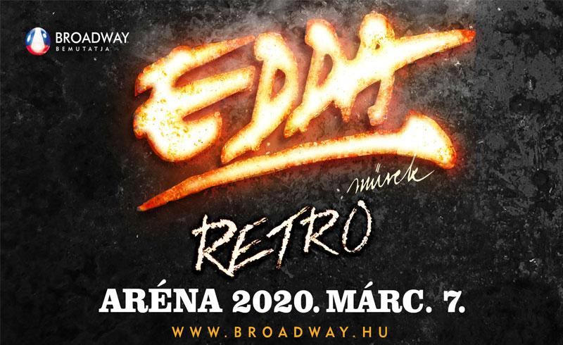 """EDDA Művek """"RETRO"""" koncert – 2020. MÁRCIUS 7. Papp László Budapest Sportaréna"""