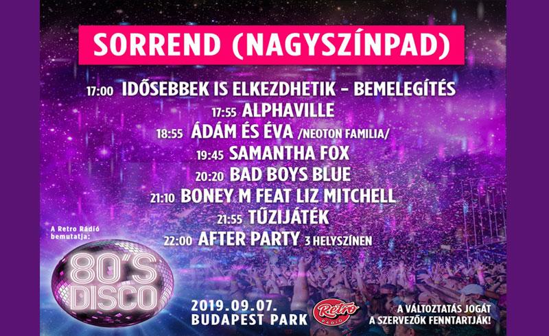 Íme a Nagyszínpad sorrendje – 80's Disco: Alphaville, Bad Boys Blue, Boney M, Samantha Fox koncertek 2019. 09.07. Budapest Park
