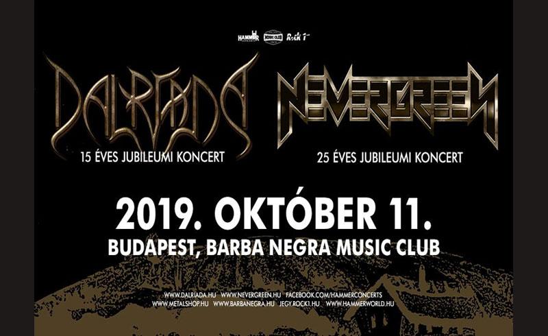 Dalriada – Fergeteg 15 – Nevergreen 25 koncertek – 2019. OKTÓBER 11. Barba Negra Music Club