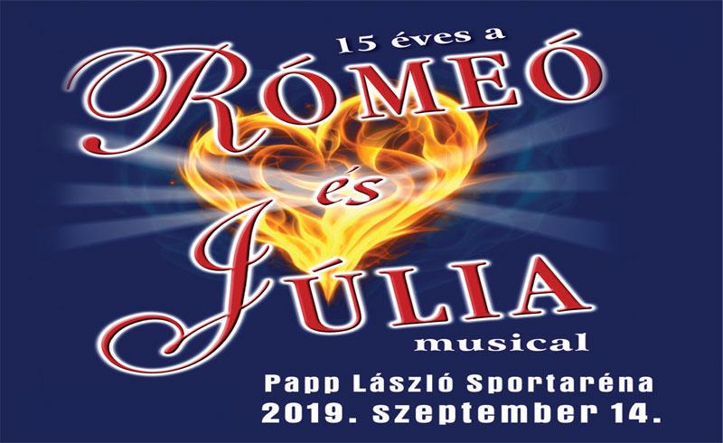 Rómeó és Júlia Musical – 2019. SZEPTEMBER 14. 15:00 óra és 19:30 óra Papp László Budapest Aréna