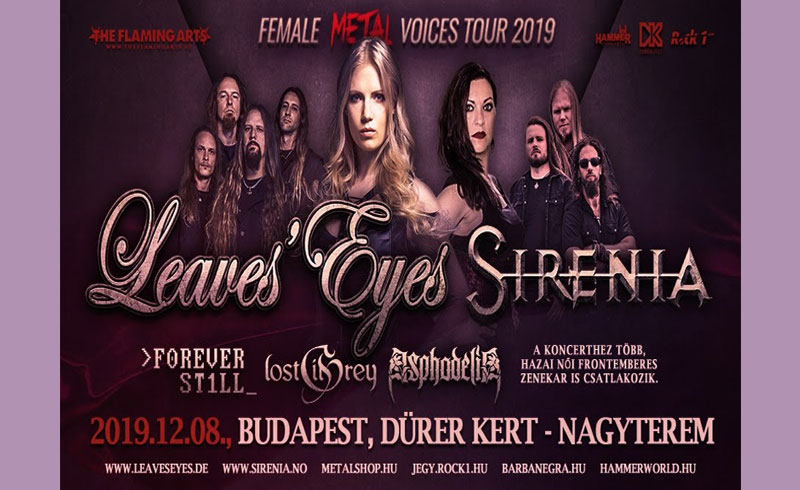 Female Metal Voices Tour 2019 – Leaves' Eyes, Sirenia, Forever Still, Lost in Grey, Asphodelia koncertek – 2019. DECEMBER 08. Dürer Kert