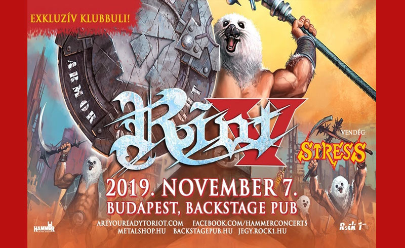 Riot V koncert – 2019. NOVEMBER 07. Backstage Pub