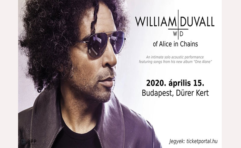 ELMARAD! – William Duvall koncert – of Alice in Chains – 2020 Budapest – 2020. ÁPRILIS 15. Dürer Kert