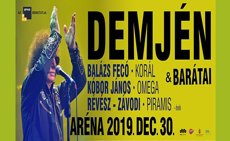 Demjén Ferenc és barátai koncert  2019. DECEMBER 30. Papp László Budapest Aréna