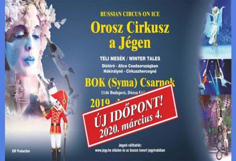 Új időpont! Orosz Cirkusz a Jégen – 2020. MÁRCIUS 04. BOK Csarnok