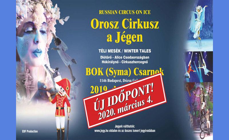 Orosz Cirkusz a Jégen – 2020. MÁRCIUS 04. Budapest, BOK Csarnok