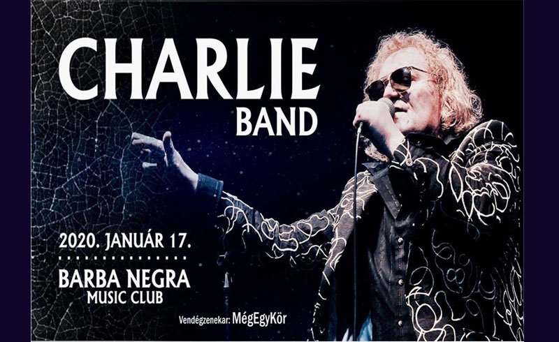 Charlie Band koncert – 2020. JANUÁR 17. Budapest, Barba Negra Music Club