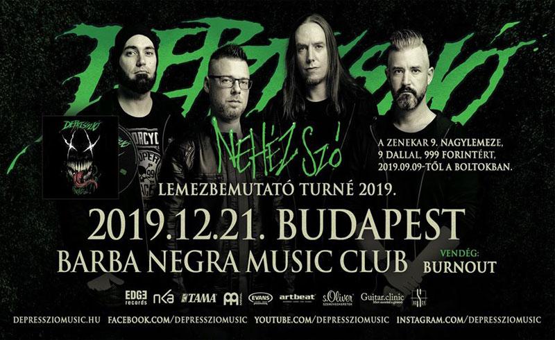 Depresszió Budapest – Nehéz szó lemezbemutató koncert – 2019. DECEMBER 21. Budapest, Barba Negra Music Club