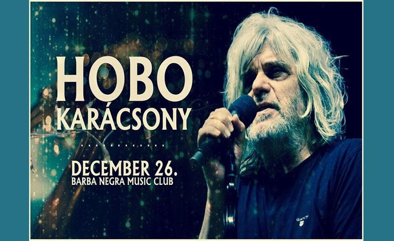Hobo Karácsony – 2019. DECEMBER 26. Budapest, Barba Negra Music Club