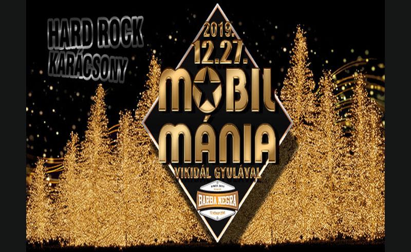 Mobilmánia Karácsony – 2019. DECEMBER 27. Budapest, Barba Negra Music Club
