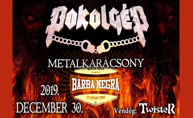 ELMARAD – PokolgéP Metalkarácsony – 2019. DECEMBER 30. Budapest, Barba Negra Music Club