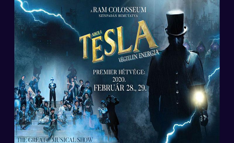 Nikola Tesla – Végtelen energia musical – Premier – 2020. FEBRUÁR 28-29. RaM Colosseum
