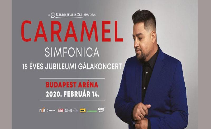 Caramel Simfonica – 15 éves Jubileumi gálakoncert 2020 – 2020. FEBRUÁR 14. – Budapest, Papp László Budapest Sportaréna