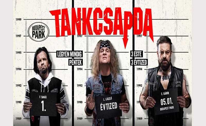 Tankcsapda – Első Évtized koncert – 2020. MÁJUS 1. Budapest Park
