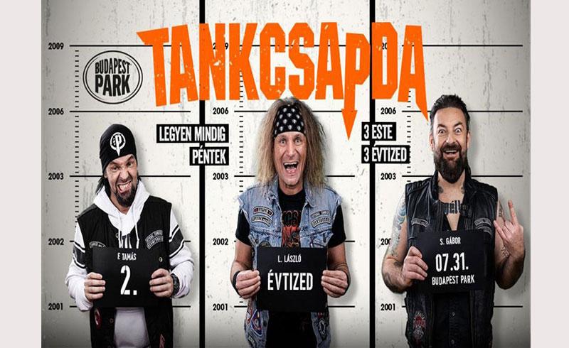 Tankcsapda – Második Évtized koncert – 2020. JÚLIUS 31. Budapest Park
