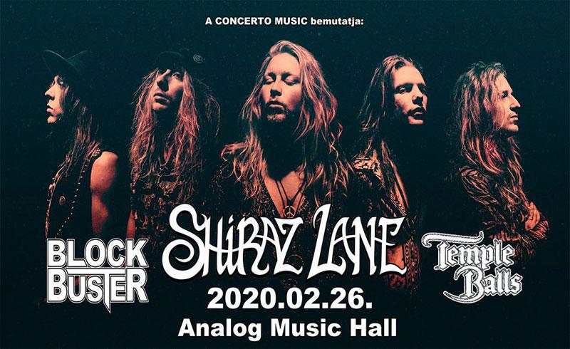 Shiraz Lane, Block Buster, Temple Balls koncertek – 2020. FEBRUÁR 26. Budapest, Analog Music Hall