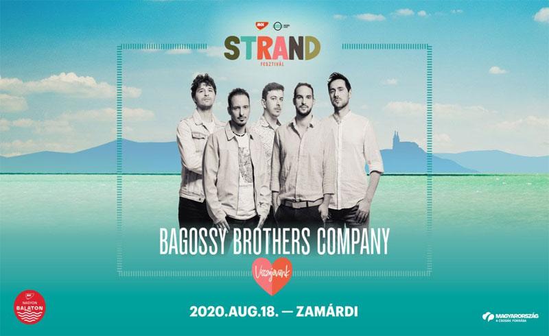 Visszajövünk! – A Bagossy Brothers Company nyitja az idei STRAND Fesztivált