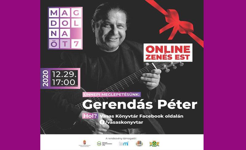 HOLNAP ONLINE KONCERT – Gerendás Péter zenél a Vasas Könyvtárban! 2020. december 29., 17:00-tól