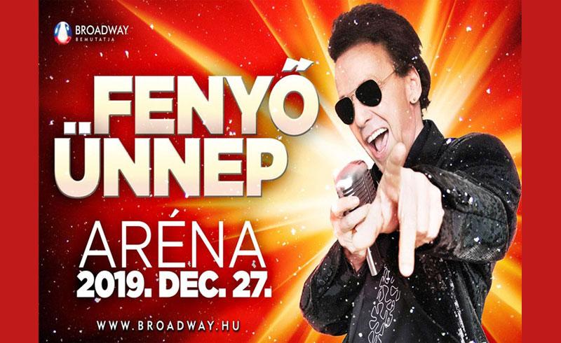 Fenyő Ünnep – Fenyő Miklós koncert 2019 – 2019. DECEMBER 27. Papp László Budapest Aréna