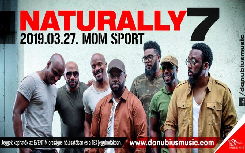 NATURALLY 7 koncert – 2019.03.27. – MoM Sport 19:30 – LEZAJLOTT