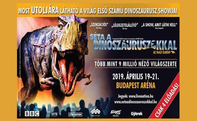 Séta a Dinoszauruszokkal – 2019. ÁPRILIS 19. 20. 21. – Papp László Budapest Sportaréna – LEZAJLOTT
