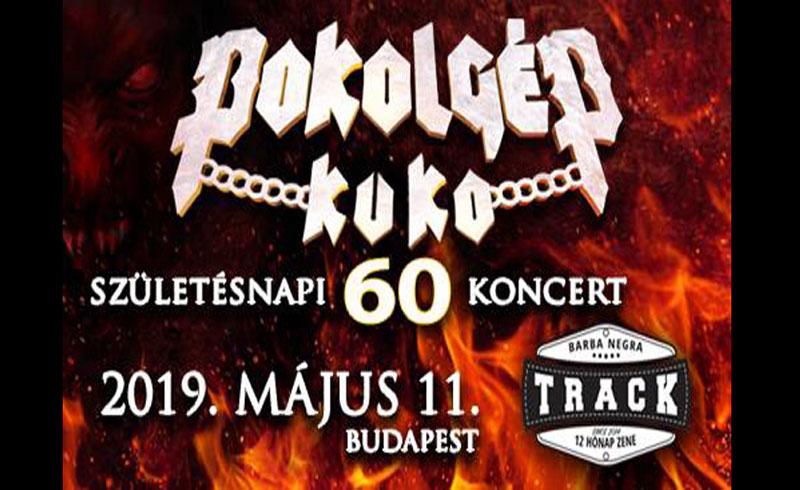 Pokolgép Kuko 60 koncert 2019. MÁJUS 11. Barba Negra Track