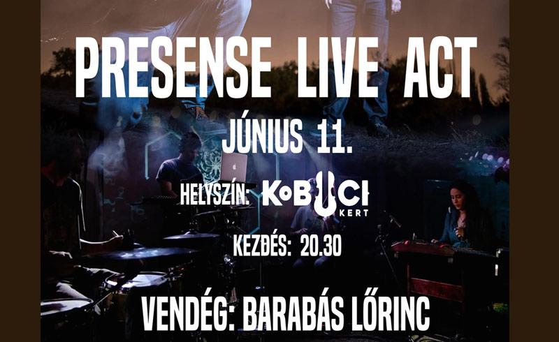 Presence Live Act feat. Barabás Lőrinc – MΣΟ Culpa koncertek 2019. JÚNIUS 11. Kobuci