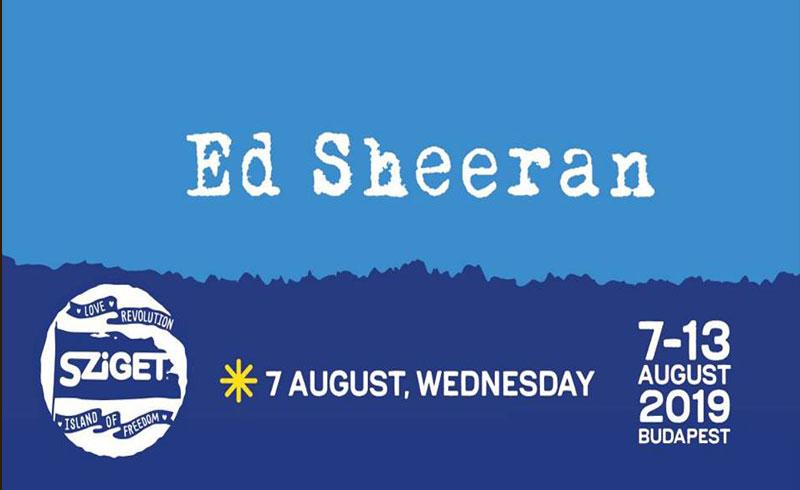 Ed Sheeran koncert Sziget 2019 – 2019. AUGUSZTUS 07. Sziget Fesztivál, Budapest Óbudai-sziget -LEZAJLOTT