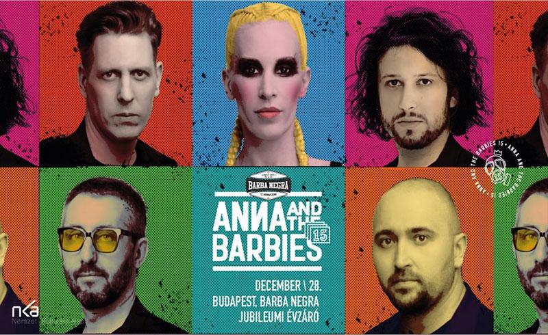 Anna and the barbies – Jubileumi évzáró koncert a Barba Negrában – 2019. DECEMBER 28. Budapest, Barba Negra Music Club