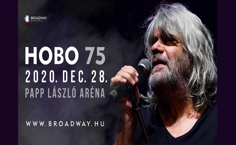 HOBO 75 koncert – 2020. DECEMBER 28. Budapest, Papp László Budapest Sportaréna
