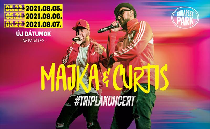 ÚJ DÁTUM! Majka & Curtis hétvége 2021 augusztus 5., 6., 7., Budapest Park