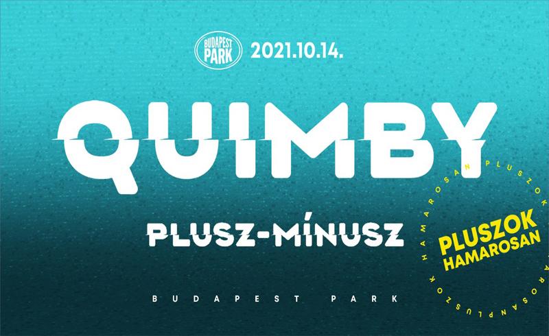 ÚJ DÁTUM! Quimby koncert 2021. október 14. Budapest, Budapest Park