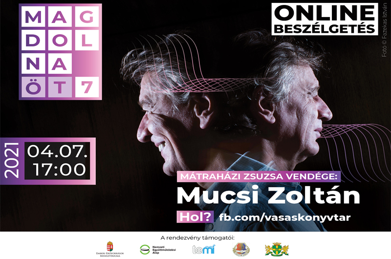 Ingyenes – Online teadélután Mucsi Zoltánnal a Vasas Könyvtárban 2021. április 7. szerda 17:00