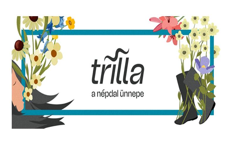 Szeptemberben jön a Trilla, a népdal alternatív ünnepe – Borbély-Dresch Quartet,Anima Sound System, Ötödik Évszak,Dalinda